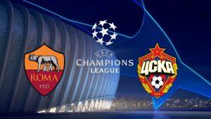 Champions League Roma vs Cska Moscow